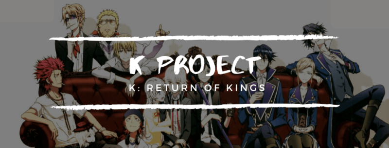 kproject the return of the kings